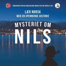 Skalla, W: Mysteriet om Nils. Lær norsk med en spennende his