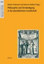 Philosophie und Verständigung in der pluralistischen Gesellschaft