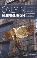 Only in Edinburgh