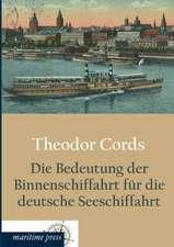Die Bedeutung der Binnenschiffahrt für die deutsche Seeschiffahrt