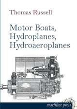Motor Boats, Hydroplanes, Hydroaeroplanes