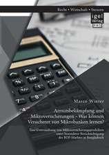Armutsbekampfung Und Mikroversicherungen - Was Konnen Versicherer Von Mikrobanken Lernen? Eine Untersuchung Von Mikroversicherungsprodukten Unter Beso:  Instrumente Und Massnahmen Zur Krisenbekampfung