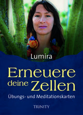 Erneuere deine Zellen - Übungs- und Meditationskarten