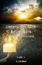 Unterwegs nach Bethlehem