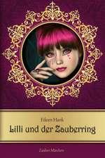 Lilli und der Zauberring