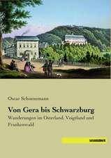 Von Gera bis Schwarzburg