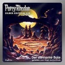 Perry Rhodan Silberedition 129 - Der steinerne Bote