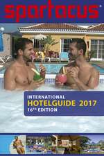Spartacus International Hotel Guide 2017: 16th Edition