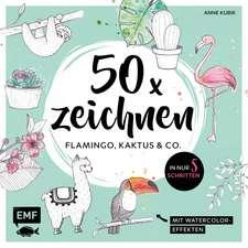 50 x zeichnen - Flamingo, Kaktus und Co.