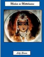 Medea in Mittelasien