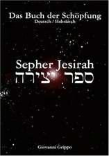 Sepher Jesirah - Buch der Schöpfung