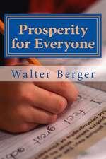 Prosperity for Everyone