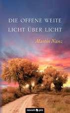 Die Offene Weite - Licht Ber Licht:  Was Uns Alles Schmeckt!