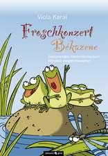 Froschkonzert - Békazene