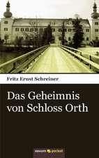Das Geheimnis Von Schloss Orth:  ]