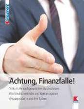 Achtung, Finanzfalle!