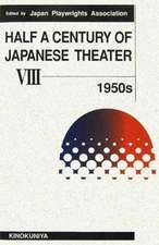 Half a Century of Japanese Theater v. 8; 1950s