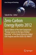 """Zero-Carbon Energy Kyoto 2012: Special Edition of the Joint Symposium """"Energy Science in the Age of Global Warming"""" of the Kyoto University Global COE Program and the JGSEE/CEE-KMUTT"""