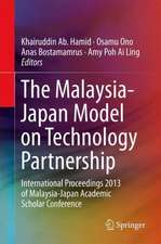 The Malaysia-Japan Model on Technology Partnership: International Proceedings 2013 of Malaysia-Japan Academic Scholar Conference