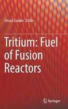 Tritium: Fuel of Fusion Reactors
