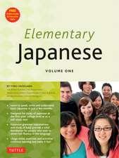 Elementary Japanese Volume One: This Beginner Japanese Language Textbook Expertly Teaches Kanji, Hiragana, Katakana, Speaking & Listening (Audio-CD Included)