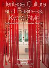 Yuzo, M: Heritage Culture and Business, Kyoto Style