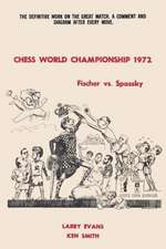 Chess World Championship 1972 Fischer vs. Spassky