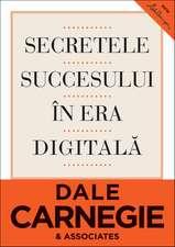 Secretele succesului în era digitală: Cum să vă faceţi prieteni şi să deveniţi influent