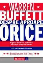 Warren Buffett. Despre aproape orice