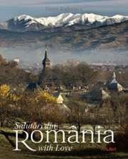 Salutari din Romania with Love: Album bilingv