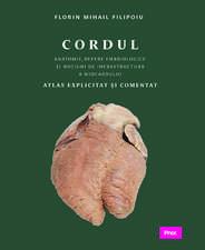 Cordul - Anatomie, repere embriologice şi noţiuni de infrastructură a miocardului