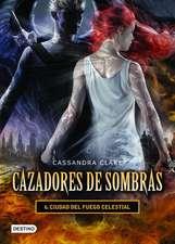 Ciudad del Fuego Celestial = City of Heavenly Fire