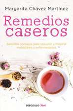 Remedios Caseros / Handbook of Home Remedies