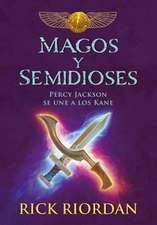 Magos y Semidioses Percy Jackson Se Une a Los Kane/ Demigods & Magicians