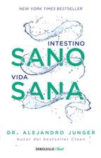 Intestino Sano, Vida Sana / Clean Gut