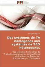 Des systèmes de TA homogènes aux systèmes de TAO hétérogènes