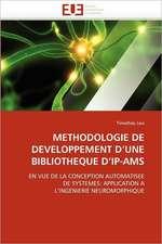Methodologie de Developpement D Une Bibliotheque D IP-Ams