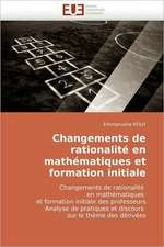 Changements de rationalité en mathématiques et formation initiale