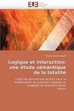 Logique et interaction: une étude sémantique de la totalité