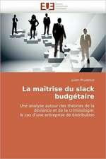 La maîtrise du slack budgétaire