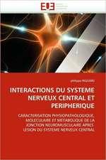 Interactions Du Systeme Nerveux Central Et Peripherique
