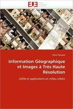 """Information Geographique Et Images a Tres Haute Resolution:  Comment Sauvegarder Le Parc """"W"""" Du Niger?"""
