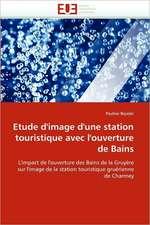 Etude d'image d'une station touristique avec l'ouverture de Bains