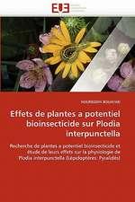 Effets de plantes a potentiel bioinsecticide sur Plodia interpunctella