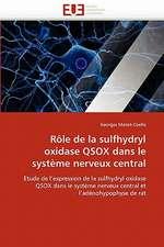 Rôle de la sulfhydryl oxidase QSOX dans le système nerveux central