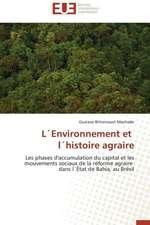 Lenvironnement Et Lhistoire Agraire:  Independance Ou Correspondance