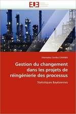 Gestion du changement dans les projets de réingénierie des processus