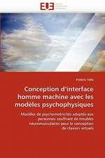 Conception d'interface homme machine avec les modèles psychophysiques