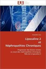 Lipocaline 2 et Néphropathies Chroniques