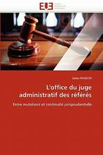 L'office du juge administratif des référés